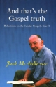 And That's the Gospel Truth - Jack McArdle
