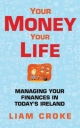 Your Money - Your Life - Liam Croke