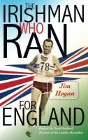 The Irishman Who Ran for England