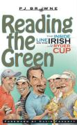Reading the Green: The Inside Line on the Irish in the Ryder Cup