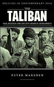 The Taliban (Politics in Contemporary Asia Series) - Peter Marsden