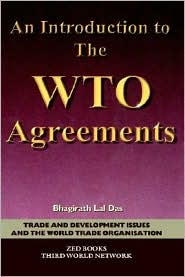 An Introduction to the WTO Agreements - Bhagirath Lal Das