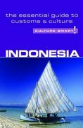 Culture Smart! Indonesia: A Quick Guide to Customs and Etiquette