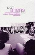 Not Aliens: Primary School Children and the Citizenship/Pshe Curriculum - Claire, Hilary