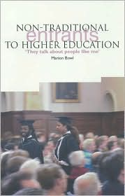 Non-Traditional Entrants to Higher Education: