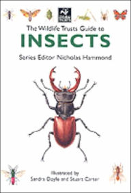 Wildlife Trusts Guide to Insects - Nicholas Hammond