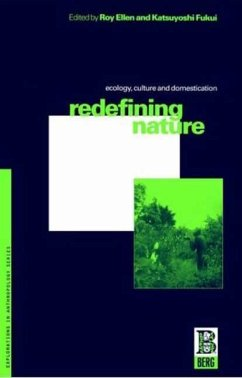 Redefining Nature: Ecology, Culture and Domestication - Ellen, R. F.