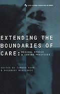 Extending the Boundaries of Care: Medical Ethics and Caring Practices