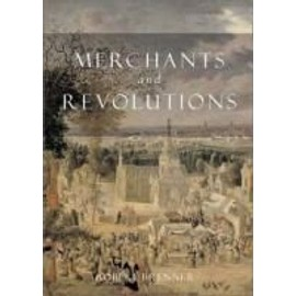 Merchants and Revolution - Robert Brenner