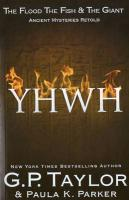 Yhwh the Flood, the Fish and the Giant: Ancient Stories Retold