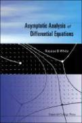 Asymptotic Analysis of Differential Equations