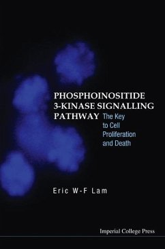 Phosphoinositide 3-Kinase Signalling Pathway: The Key to Cell Proliferation and Death - Lam, Eric Wing
