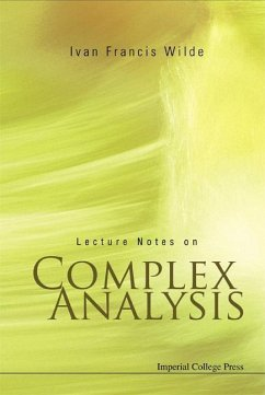Lecture Notes on Complex Analysis - Wilde, Ivan Francis