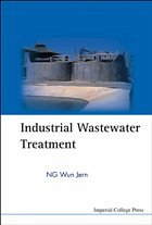 Industrial Wastewater Treatment - Ng, Wun Jern