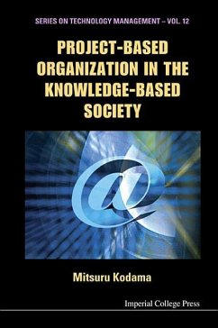 Project-Based Organization in the Knowledge-Based Society - Kodama, Mitsuru