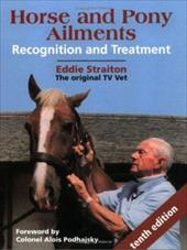 Horse and Pony Ailments: Recognition and Treatment - Straiton, Eddie / Podhajsky, Alois
