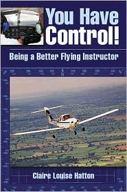 You Have Control!: Being a Better Flying Instructor