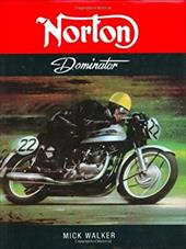 Norton Dominator - Walker, Mick