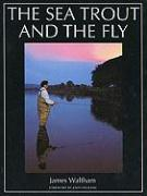 The Sea Trout and the Fly