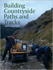Building Countryside Paths and Tracks - Andy Radford
