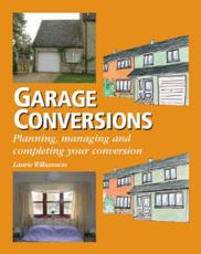 Garage Conversions - Laurie Williamson