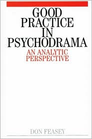 Good Practice in Psychodrama: An Analytic Perspective