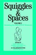 Squiggles and Spaces: Revisiting the Work of D. W. Winnicott