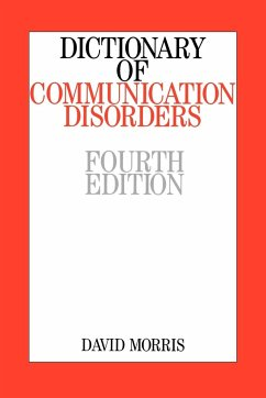Dictionary of Communication Disorders - Morris, David