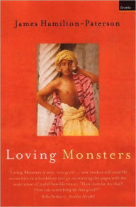 Loving Monsters - James Hamilton-Paterson