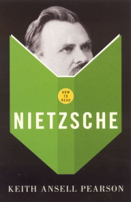 How to Read Nietzsche - Keith Ansell Pearson