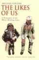 Likes of Us - Michael Collins