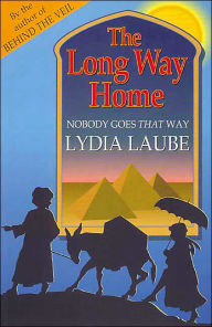The Long Way Home: Nobody Goes that Way - Lydia Laube