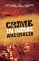 Crime in Rural Australia - Elaine Barclay; John Scott; Joseph F. Donnermeyer; Russell Hogg