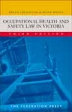 Occupational Health and Safety Law in Victoria - Creighton, Breen Rozen, Peter