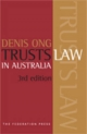Trusts Law in Australia - Denis SK Ong