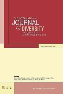 The International Journal of Diversity in Organisations, Communities and Nations: Volume 9, Number 2 - Herausgeber: Kalantzis, Mary James, Paul