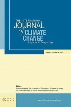 The International Journal of Climate Change: Impacts and Responses: Volume 2, Number 3 - Herausgeber: Galla, Amareswar Cope, Bill