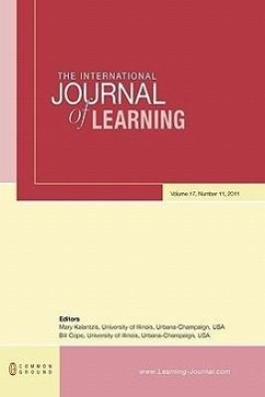 The International Journal of Learning: Volume 17, Number 11 - Herausgeber: Kalantzis, Mary Cope, Bill