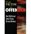 From Victim to Offender - Freda Briggs