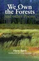 We Own the Forests and Other Poems - Borli, Hans