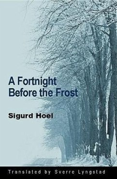A Fortnight Before the Frost - Hoel, Sigurd