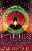 Pythoness: The Life and Work of Margaret Lumley Brown