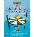 The Arthurian Formula - Dion Fortune