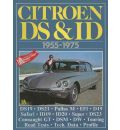 Citroen DS and ID, 1955-75 - R. M. Clarke