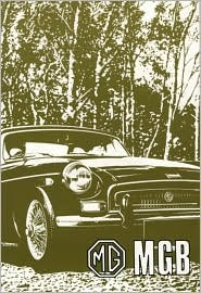 MGB Tourer (GHN 5 and GHN 4) and GT (GHD 5 and GHD 4) Handbook