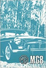 MGB Tourer (GHN 5UD) and GT (GHD 5UD) Handbook