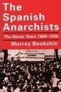 The Spanish Anarchists - Murray Bookchin