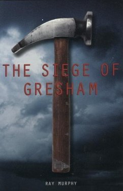 The Siege of Gresham - Murphy, Ray, Dr