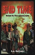 End Time: Notes on the Apocalypse