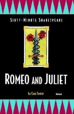 Romeo and Juliet: Sixty-Minute Shakespeare Series - Shakespeare, William Foster, Cass